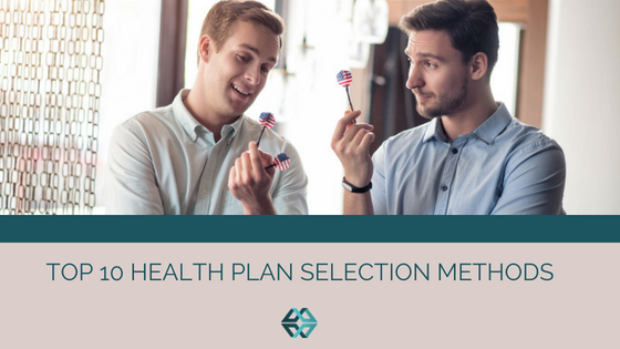 Top 10 Health Plan Selection Methods