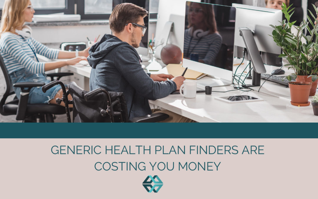Generic Health Plan Finders Are Costing You Money