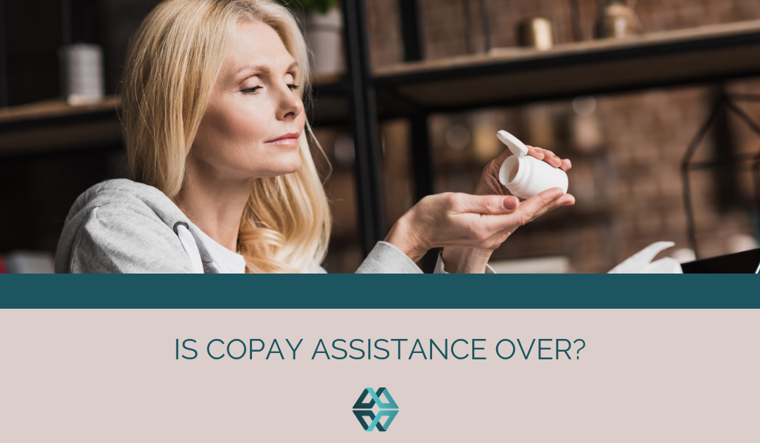 Is Copay Assistance Over?
